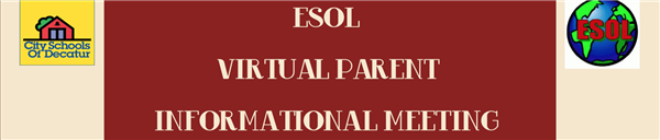 ESOL Virtual Parent Informational Meeting