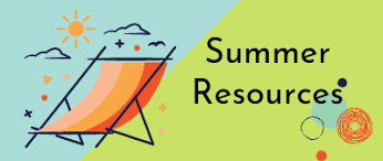 CSD Summer Resources
