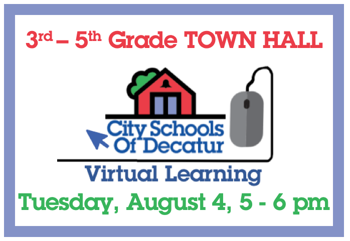 Recording of 3rd - 5th Virtual Town Hall- August 4, 2020