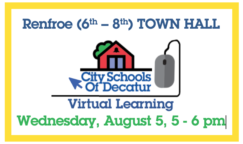 Recording of Renfroe's 6th - 8th Virtual Town Hall, August 5, 2020