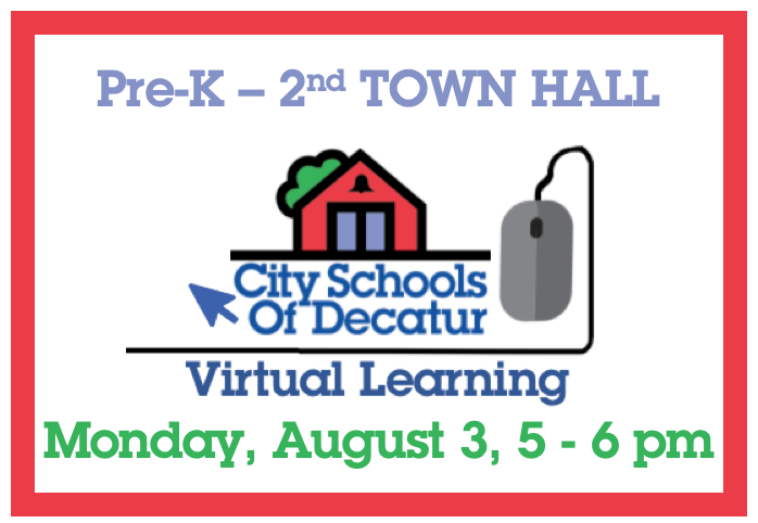 Recording of Pre-K - 2 Virtual Town Hall- August 3, 2020