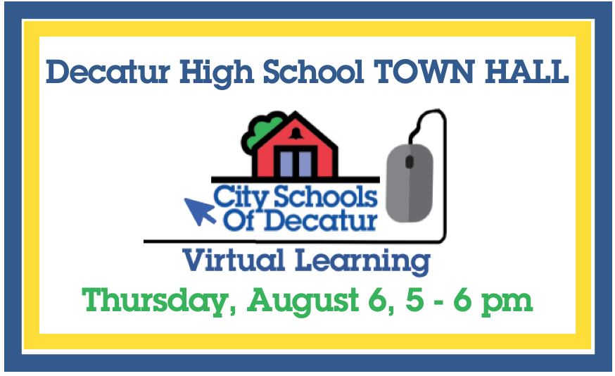 Recording of Virtual Learning Town Hall for Decatur High School: August 6, 2020