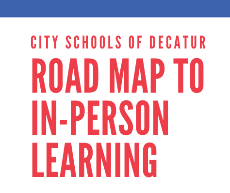 CSD's Roadmap to In-Person Learning