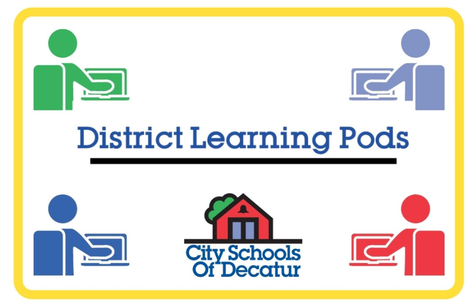 District Learning Pod Information