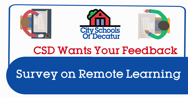 CSD wants your feedback on Remote Learning