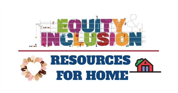 CSD Equity Resources at Home